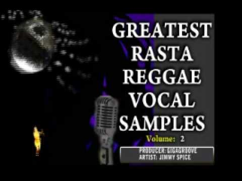 GREATEST RASTA VOCAL SAMPLES (Royalty Free) Vol2