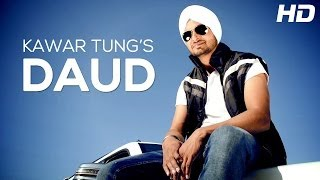 Kawar Tung New Punjabi Full Song Har Passey Daud