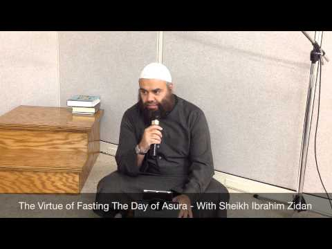 The Virtue Of Fasting The Day Of Asura - Ibrahim Zidan (Almanara) ابراهيم زيدان