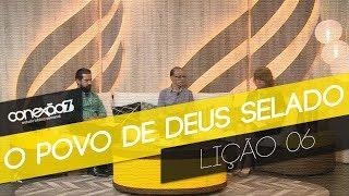 09/02/19 - Lição 06 - O povo de Deus selado