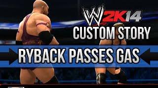 "WWE 2K14 Story ""Ryback Passes Gas"" (Episode 1)"