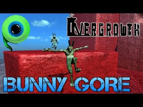 Overgrowth | BUNNY GORE GALORE!