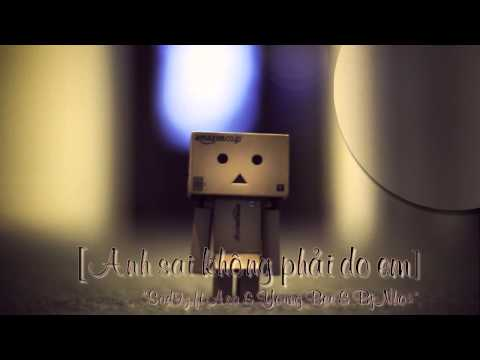Anh sai không phải do em [Part 1] - Sad9z ft Asa & Young Bee & BjNhok