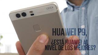 Huawei P9, ¿está Huawei al nivel de los mejores?