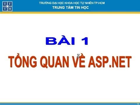 Bài 1: Tổng Quan Về ASP.NET