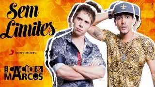 Sem Limites - Cacio e Marcos (Lançamento) - Youtube