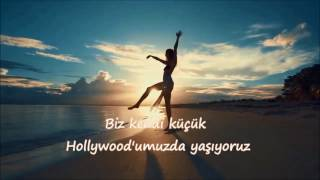 Alle Farben & Janieck - Little Hollywood (türkçe Çeviri)