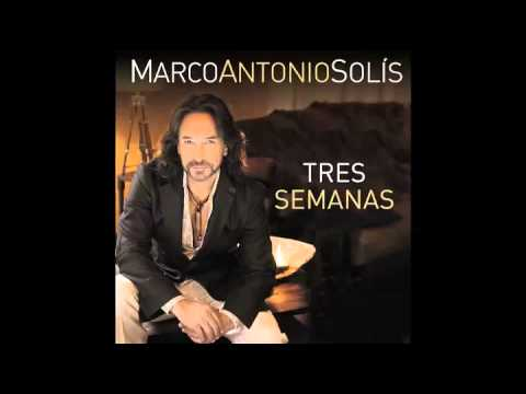 Marco Antonio Solis - Tres Semanas (Pseudo Video)