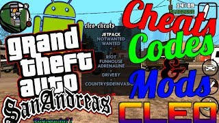 HACK-GTA SA Cheats Codes & Mods W/ Cléo Android + Mod