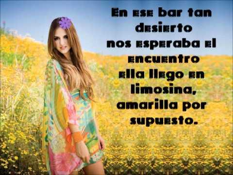Eiza Gonzalez(Lola)-Flores amarillas-letra-Lola erase una vez