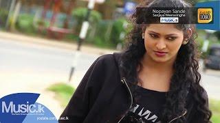Nopayan Sande - Sanjaya Weerasinghe