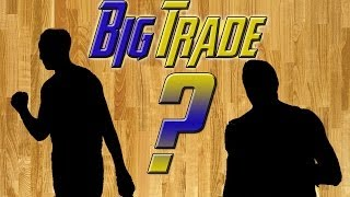 NBA 2K14 PS4 My GM Ep. 11 - Another Big Trade