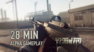 Escape from Tarkov - 28 perc alfa játékmenet
