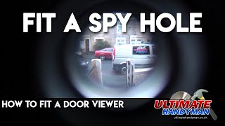 How to fit a door viewer | spy hole