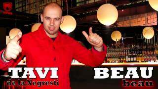 TAVI DE LA NEGRESTI - BEAU BEAU 2014 [VIDEO ORIGINAL HD]