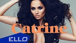 Catrine - Зажигай