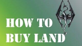 How To Buy Land: Skyrim Hearthfire