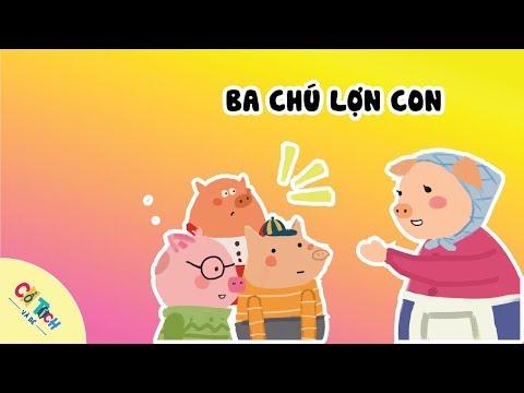 [Cổ tích và bé] - Tập 12: 3 chú lợn con