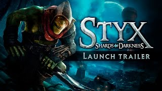 Styx: Shards of Darkness - Megjelenés Trailer