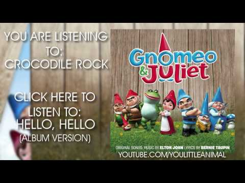 Nelly Furtado & Elton John - Crocodile Rock (Full Song HQ) (Gnomeo & Juliet Soundtrack)