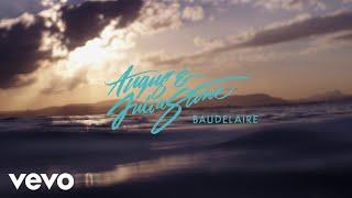 Angus & Julia Stone - Baudelaire (Audio)