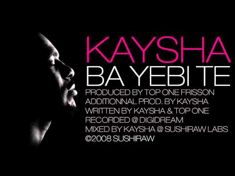 Kaysha - Ba yebi te [Official Audio]