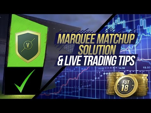 FIFA 18 OP TRADING TIPS AND MARQUEE MATCHUP SOLUTIONS (Make huge profits tonight!!)