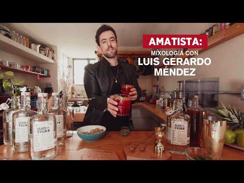 Amatista: Mixología con Luis Gerardo Méndez