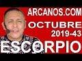 Video Horóscopo Semanal ESCORPIO  del 20 al 26 Octubre 2019 (Semana 2019-43) (Lectura del Tarot)