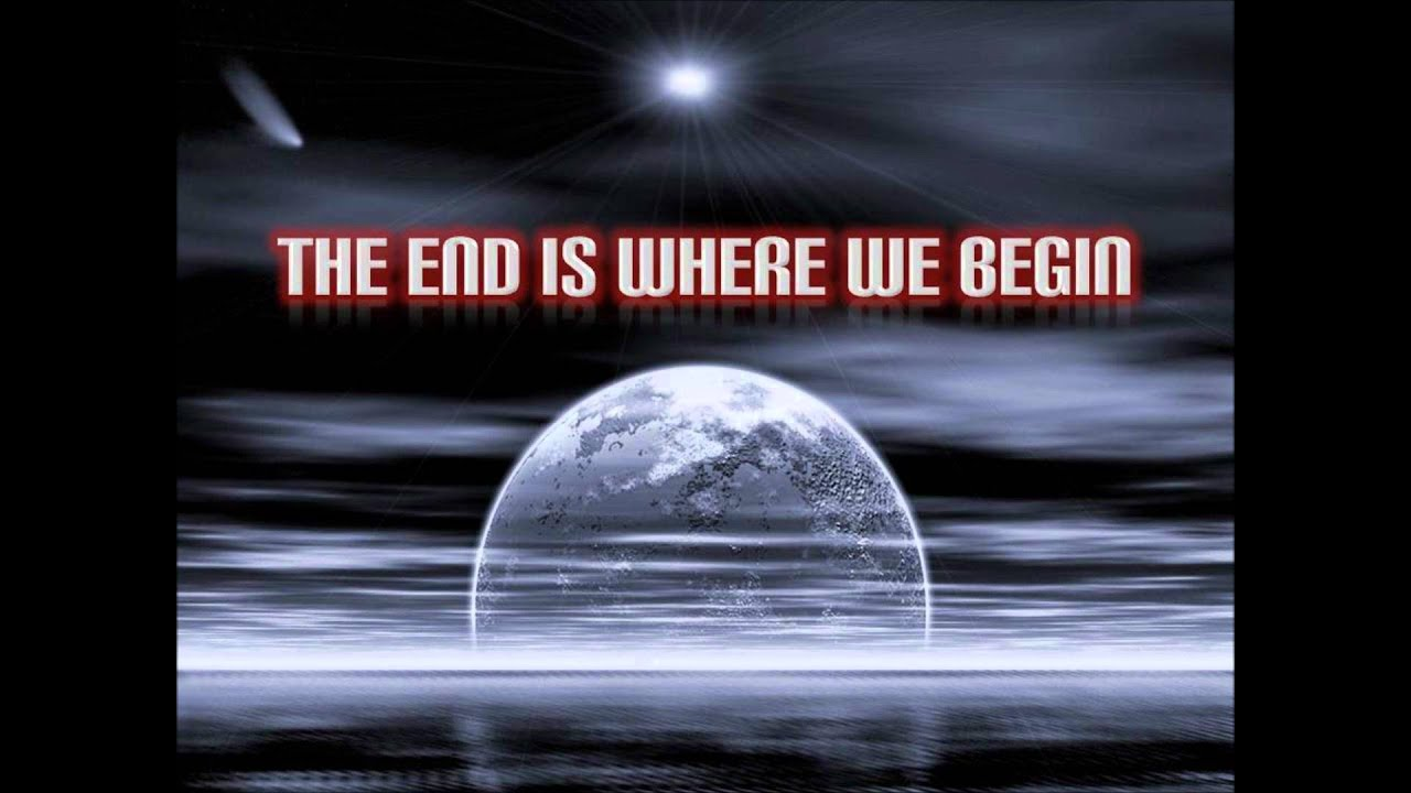 The End Is Where We Begin - Thousand Foot Krutch (Lyrics ...