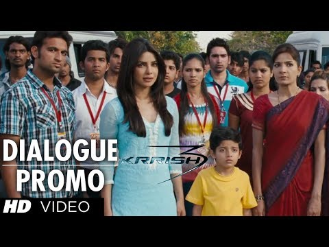 KRRISH 3 Dialogue Promo | Hrithik Roshan, Priyanka Chopra