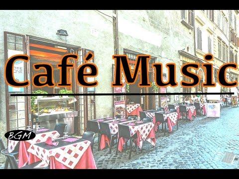Cafe Music - Jazz & Bossa Nova Music Instrumental Music - Music For Work,Study,Relax