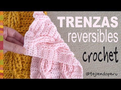 Trenzas u ochos REVERSIBLES tejidos a crochet (muestra: ¡una bufanda!) / Tejiendo Perú