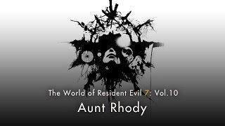 "Resident Evil 7 biohazard - Vol. 10: ""Aunt Rhody"""