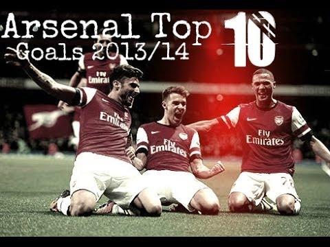 | Arsenal Top 10 Goals 2013/14 | HD |