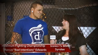 Marcus Bad Intentions Edwards Iconici Tv MMA Interview