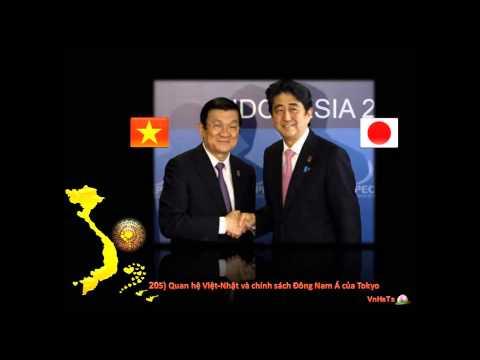 205) Quan hệ Việt Nhật và chính sách Đông Nam Á của Tokyo