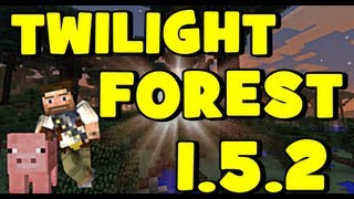 ★ How To Install THE TWILIGHT FOREST For Minecraft 1.5.2