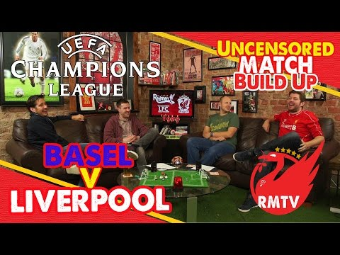 Basel v Liverpool | Champions League | Uncensored Match Build Up Show