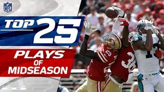 Top 25 Plays Through Midseason | NFL Highlights