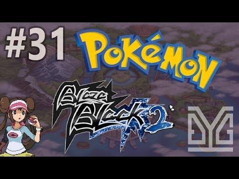 Pokémon Blaze Black 2 Semi-Nuzlocke #31: Huyền thoại? :v