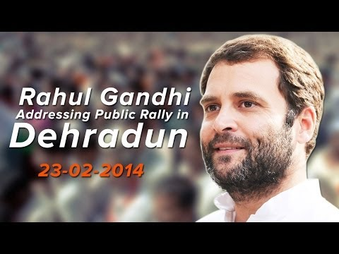 Rahul Gandhi Addressing Public Rally in Dehradun on February 23, 2014