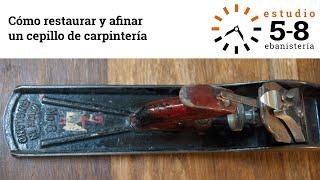 Restaurar y afinar un cepillo de carpintería