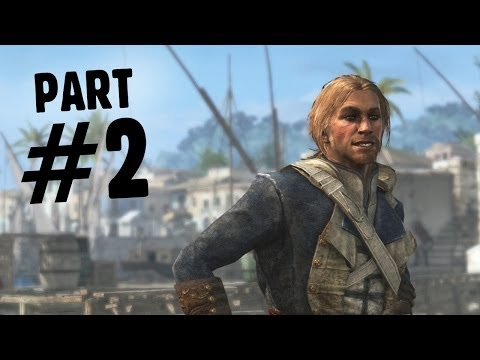 Assassin's Creed 4 Black Flag  Walkthrough Part 2 - And My Sugar 100% -  AC4 Let's Play