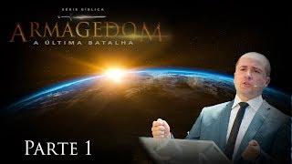 21/11/18 - Armagedom - Parte 1 - Pr  Clemente Junior