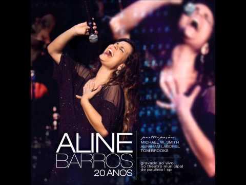 02. Bem Mais Que Tudo - Aline Barros (Part. Michael W. Smith) 20 Anos