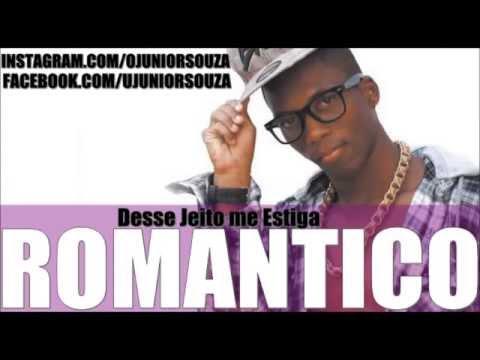 MC ROMANTICO - DESSE JEITO ME ESTIGA SENTA AQUI MENINA |MUSICA NOVA LANÇAMENTO 2014|