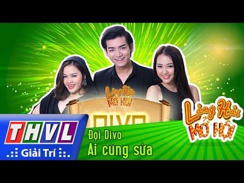 THVL   Làng hài mở hội - Tập 3: Ai cũng sửa - Đội Divo