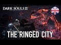 Dark Souls III - PCPS4XB1 - The Ringed City Gameplay 720p