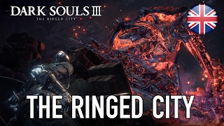 Dark Souls III - The Ringed City DLC Gameplay